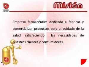 J 00087626 6 Empresa farmacutica dedicada a fabricar