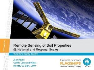 Remote Sensing of Soil Properties National and Regional