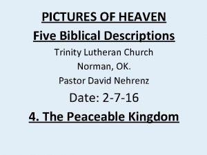 PICTURES OF HEAVEN Five Biblical Descriptions Trinity Lutheran