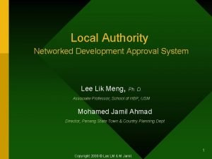 Local Authority Networked Development Approval System Lee Lik