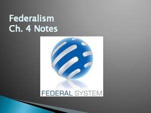 Federalism Ch 4 Notes Delegated Powers Those powers
