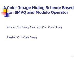 A Color Image Hiding Scheme Based on SMVQ