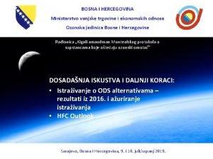 BOSNA I HERCEGOVINA Ministarstvo vanjske trgovine i ekonomskih