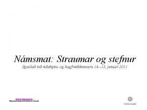 Nmsmat Straumar og stefnur Spjalla viskipta og hagfrikennara