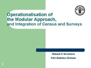 Operationalisation of the Modular Approach and Integration of