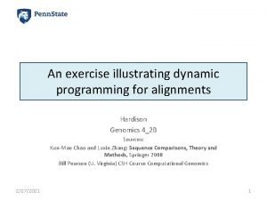 An exercise illustrating dynamic programming for alignments Hardison