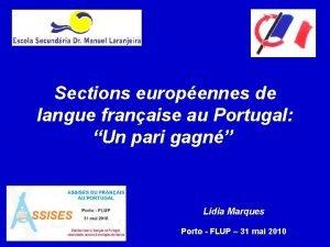 Sections europennes de langue franaise au Portugal Un