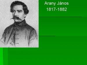 Arany Jnos 1817 1882 1817 mrcius 2 n