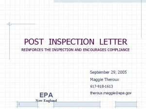 POST INSPECTION LETTER REINFORCES THE INSPECTION AND ENCOURAGES