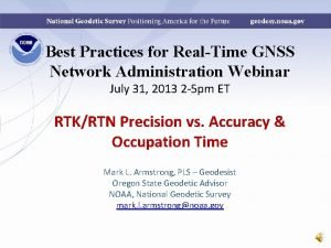 Best Practices for RealTime GNSS Network Administration Webinar