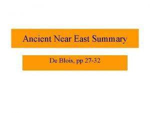 Ancient Near East Summary De Blois pp 27