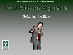 The Center for Academic Excellence presents Qualifying An