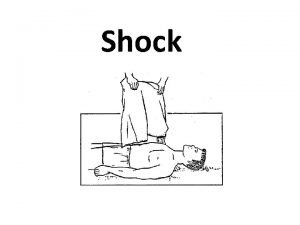 Shock Outlines Definitions Signs and symptoms of shock