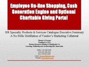 Employee Online Shopping Cash Generation Engine and Optional