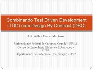 Combinando Test Driven Development TDD com Design By