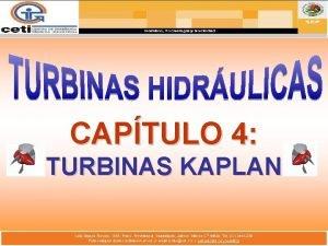 CAPTULO 4 TURBINAS KAPLAN DEFINICIN DE TURBINA KAPLAN
