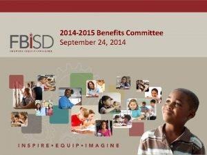 2014 2015 Benefits Committee September 24 2014 1