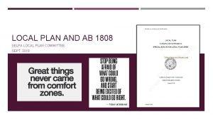 LOCAL PLAN AND AB 1808 SELPA LOCAL PLAN