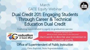 March GATE Equity Webinar Dual Credit 201 Engaging