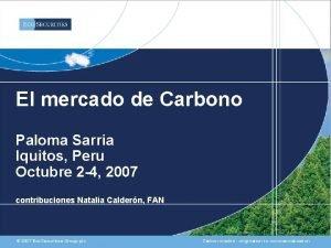 El mercado de Carbono Paloma Sarria Iquitos Peru