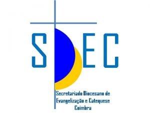 Programa Pastoral do Secretariado Diocesano da Evangelizao e