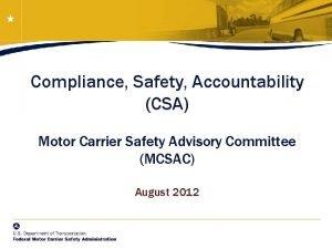 Compliance Safety Accountability CSA Motor Carrier Safety Advisory