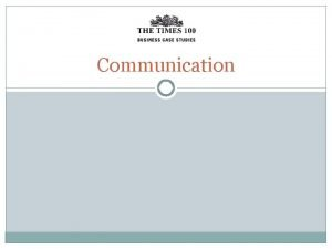 Communication What is communication Communication refers to the