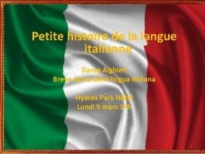 Petite histoire de la langue italienne Dante Alghieri