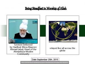 Being Steadfast in Worship of Allah Sermon Delivered