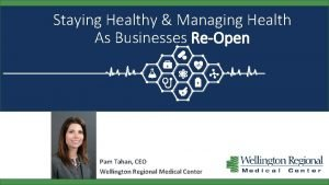 Staying Healthy Managing Health As Businesses ReOpen Pam
