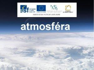 atmosfra obsah atmosfra vznam atmosfry spodn vrstvy atmosfry