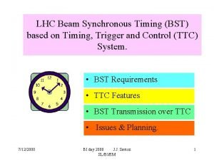 LHC Beam Synchronous Timing BST based on Timing