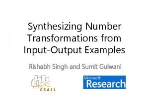 Synthesizing Number Transformations from InputOutput Examples Rishabh Singh