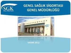 GENEL SALIK SGORTASI GENEL MDRL KASIM 2012 GENEL
