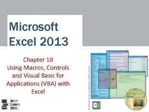 Microsoft Excel 2013 Chapter 10 Using Macros Controls