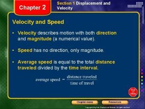 Chapter 2 Section 1 Displacement and Velocity and