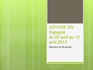 VOYAGE EN Espagne du 05 avril au 12