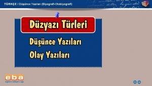 TRKE Dnce Yazlar BiyografiOtobiyografi 1 TRKE Dnce Yazlar