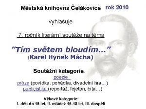 Mstsk knihovna elkovice rok 2010 vyhlauje 7 ronk