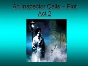 An Inspector Calls Plot Act 2 An Inspector