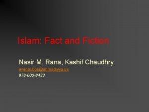 Islam Fact and Fiction Nasir M Rana Kashif