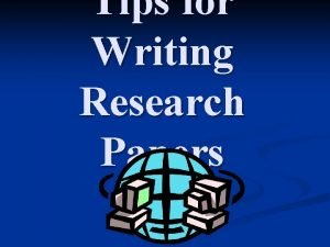 Tips for Writing Research Papers Evaluating Websites Why