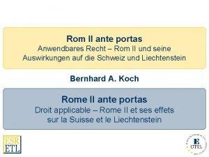 Rom II ante portas Anwendbares Recht Rom II