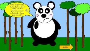 Hallo ich bin Vanda der Panda Ich habe