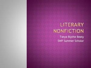 Tonya Blythe Beaty SWP Summer Scholar Other names