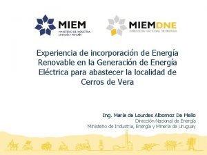 Experiencia de incorporacin de Energa Renovable en la