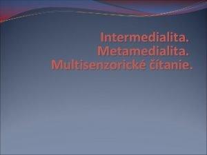 Intermedialita Metamedialita Multisenzorick tanie Marshall Mc Luhan The