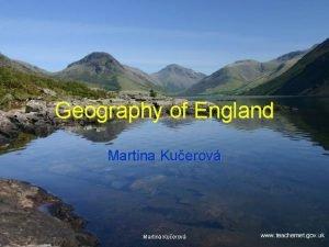 Geography of England Martina Kuerov Map of England