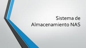 Sistema de Almacenamiento NAS contenidos NAS Segate NAS