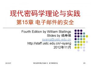 15 Fourth Edition by William Stallings Slides by